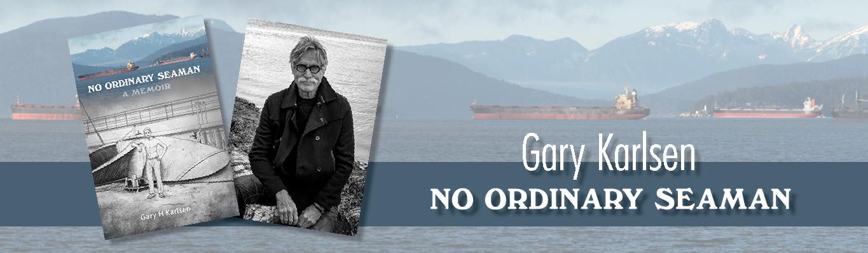 Gary Karlsen - No Ordinary Seaman